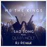 Sad Song (RJ Remix)