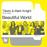 Beautiful World [Ecstasy Radio Edit]