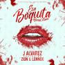 Esa Boquita (Remix)