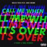 Call Me When It's Over (Thugli Remix)