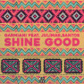 Shine Good