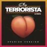 Terrorista (Spanish Version)