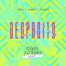 Despacito (Bass Junkies Remix)