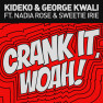 Crank It (Woah!) (Radio Edit)