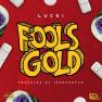 Fools Gol'd