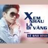Xem Nhau Là Dĩ Vãng (Pop Version)