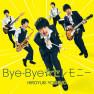 Bye-Bye☆Ceremony