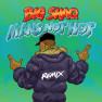 Man's Not Hot (MC Mix)