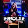 Rebolar (Mister Jam & Paulo Jeveaux Remix)