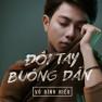Đôi Tay Buông Dần (Cho Em Gần Anh Thêm Chút Nữa OST)