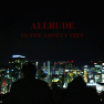 In The Lonely City