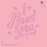 I Need You (Inst.)